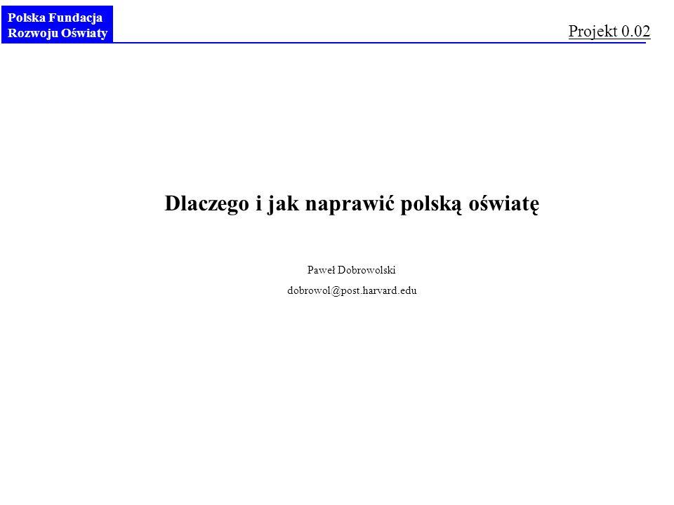 Dlaczego i jak naprawić polską oświatę