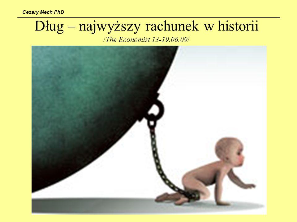 Dług – najwyższy rachunek w historii /The Economist 13-19.06.09/