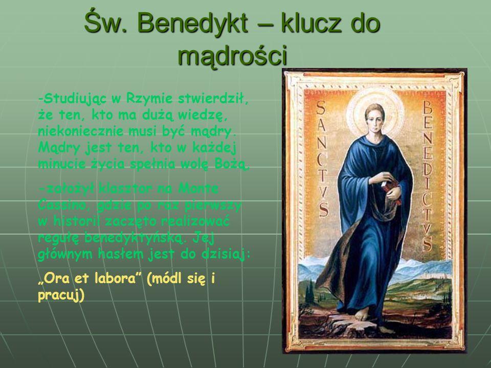 Św. Benedykt – klucz do mądrości