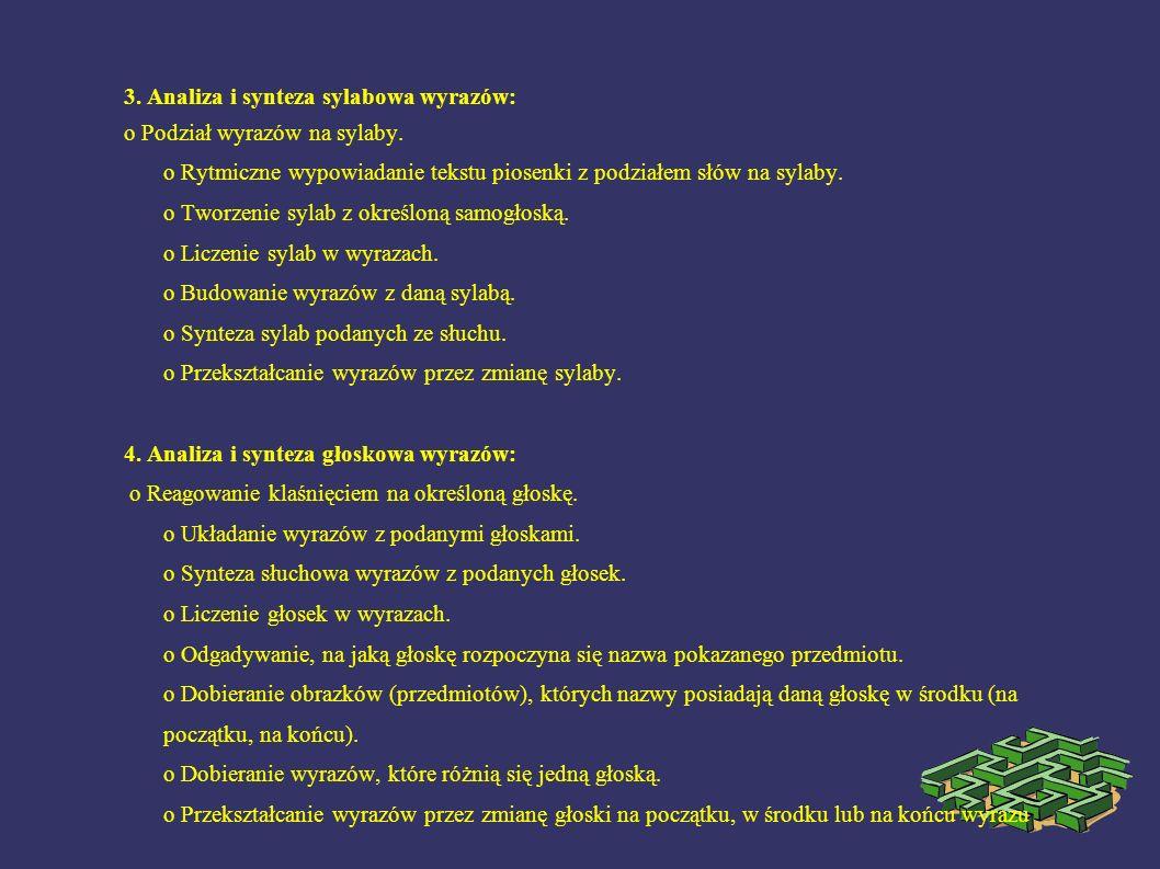 3. Analiza i synteza sylabowa wyrazów: