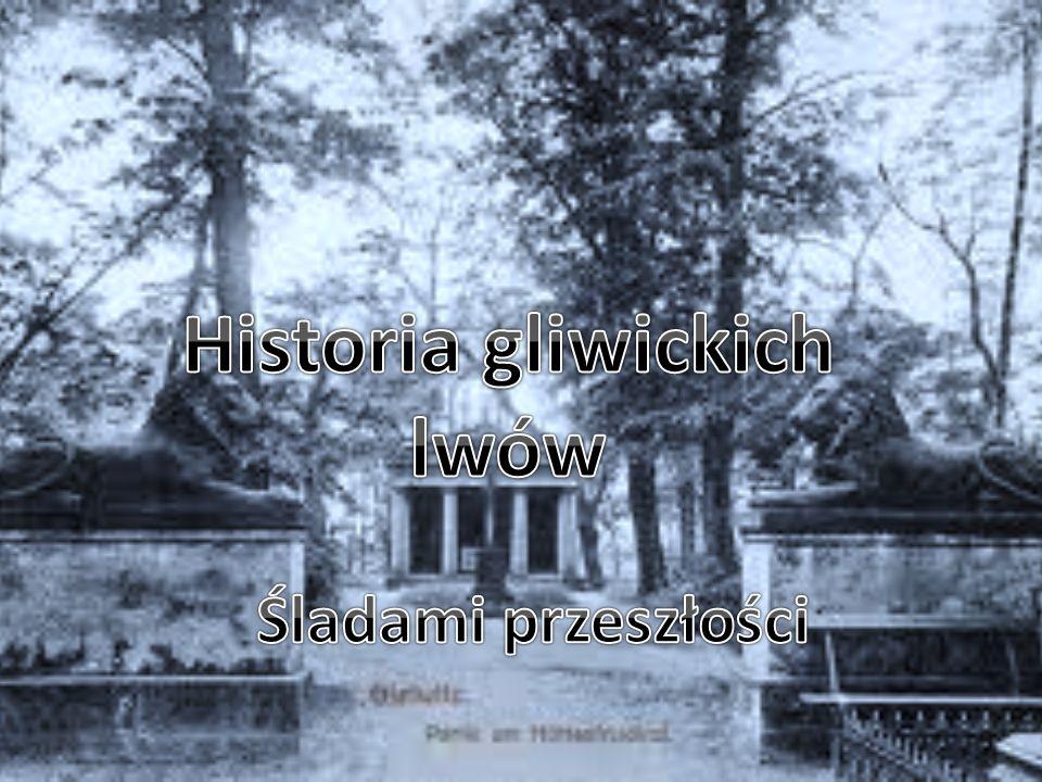 Historia gliwickich lwów