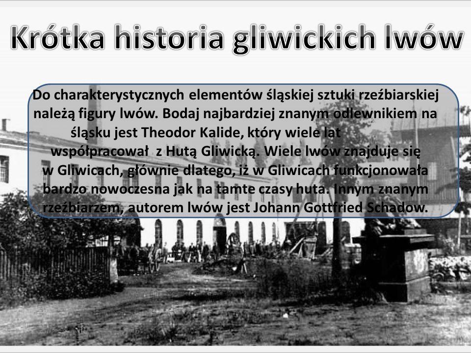 Krótka historia gliwickich lwów