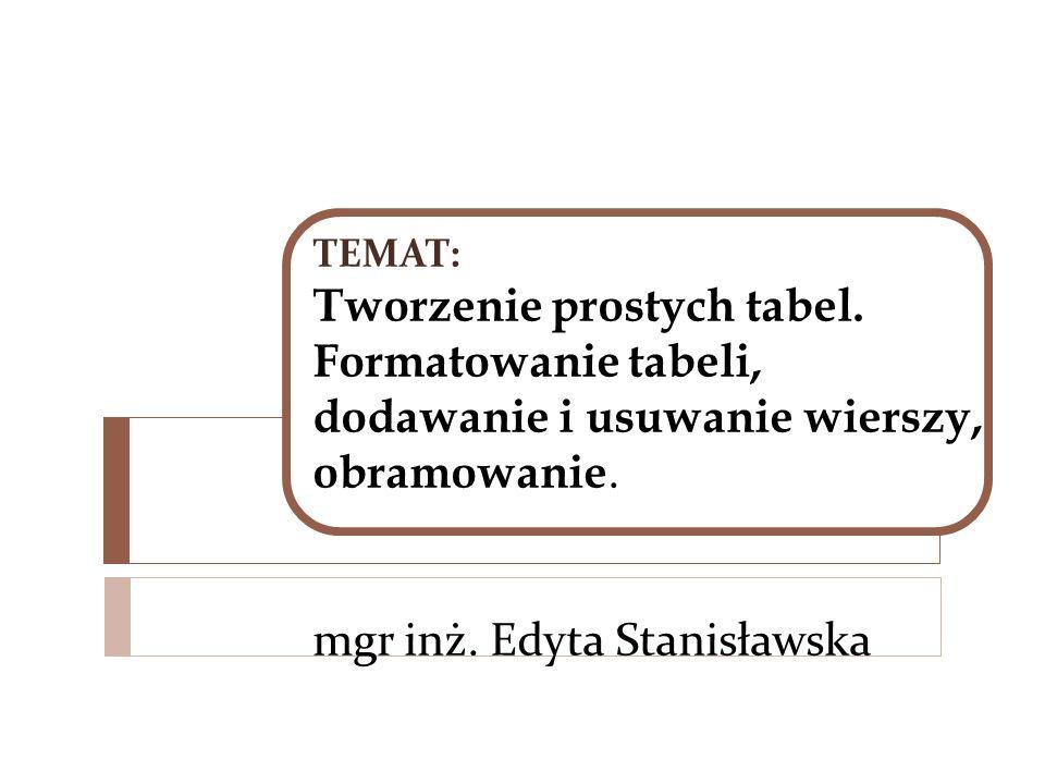 TEMAT: Tworzenie prostych tabel