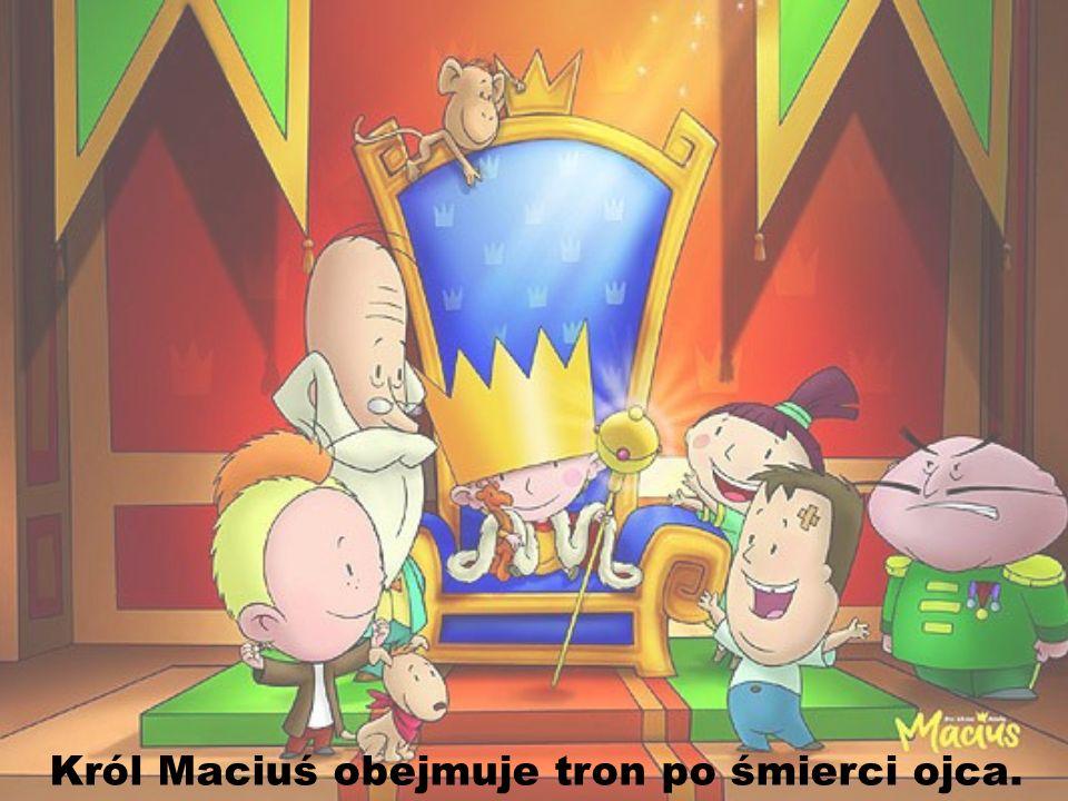 Król Maciuś obejmuje tron po śmierci ojca.