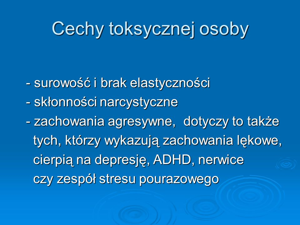 Cechy toksycznej osoby