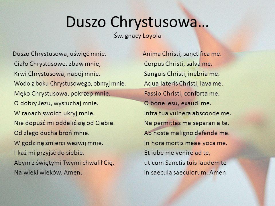 Duszo Chrystusowa… Św.Ignacy Loyola