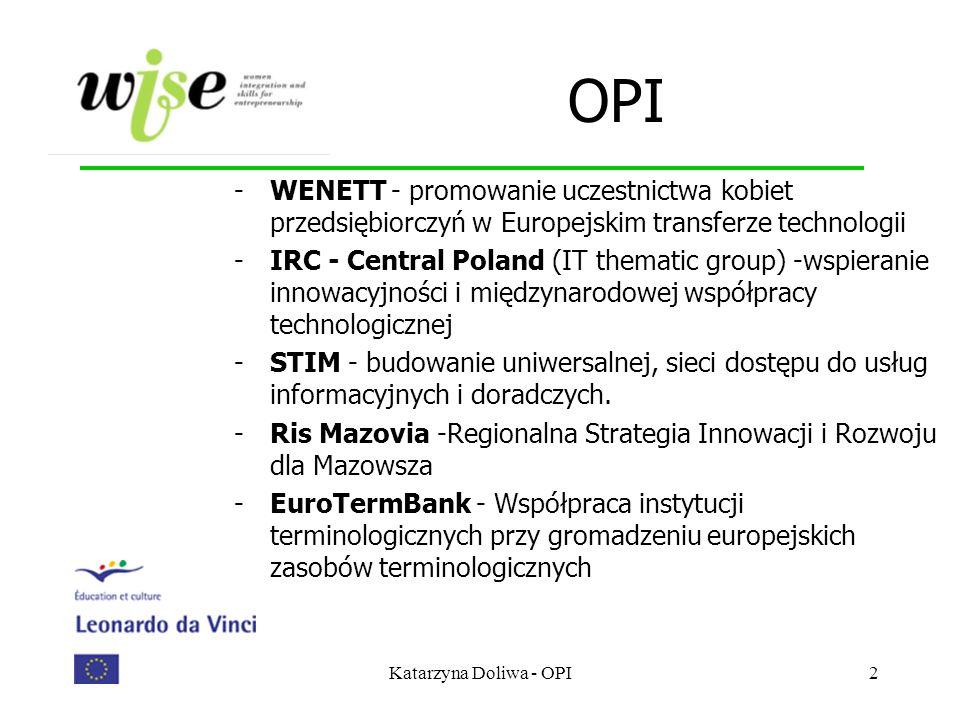 OPIWENETT - promowanie uczestnictwa kobiet przedsiębiorczyń w Europejskim transferze technologii.