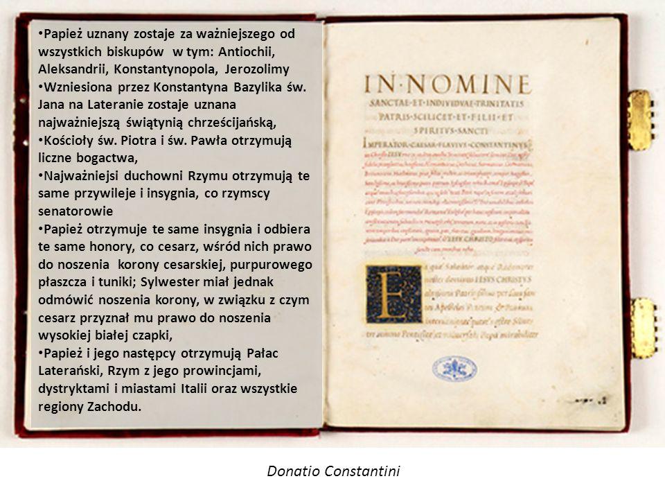 Papież uznany zostaje za ważniejszego od wszystkich biskupów w tym: Antiochii, Aleksandrii, Konstantynopola, Jerozolimy