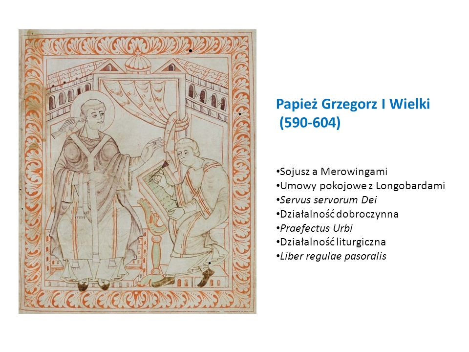 Papież Grzegorz I Wielki (590-604)