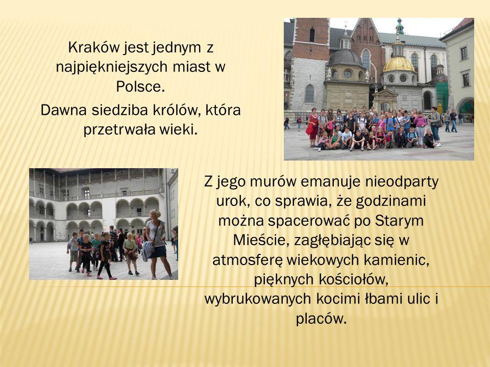 Kraków jest jednym z najpiękniejszych miast w Polsce.