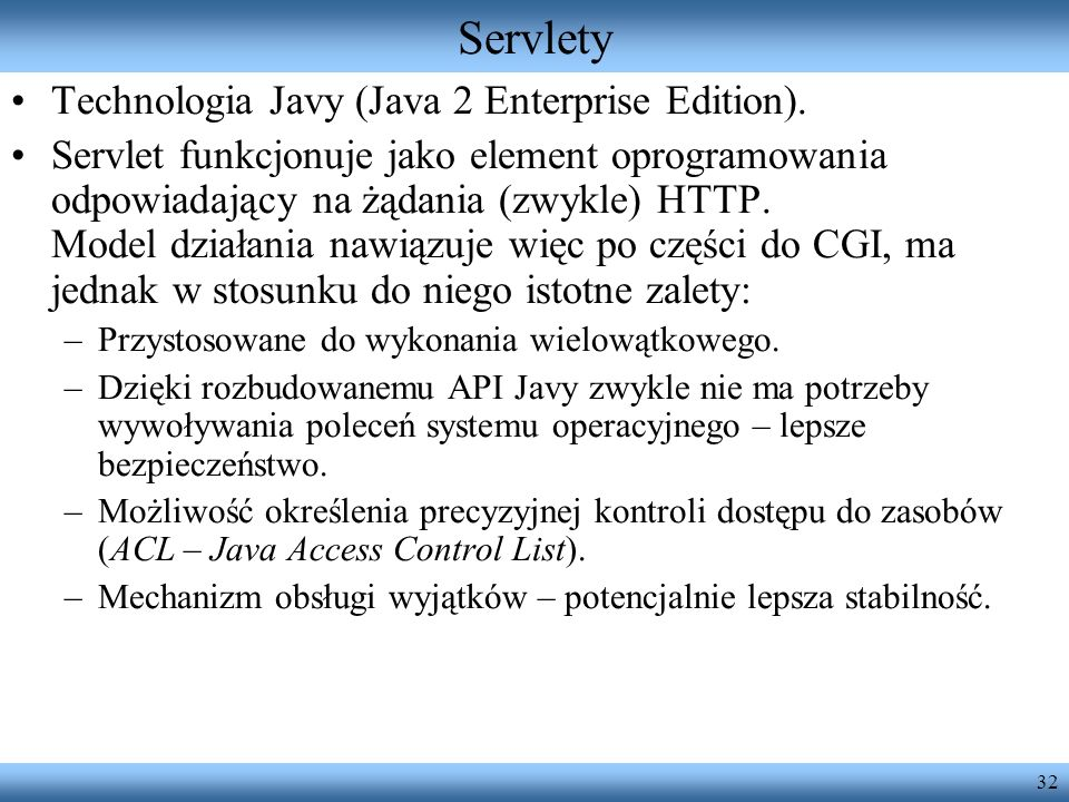 Servlety Technologia Javy (Java 2 Enterprise Edition).