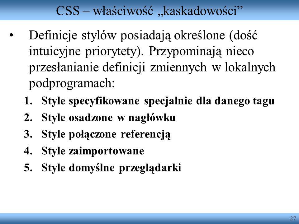 """CSS – właściwość """"kaskadowości"""