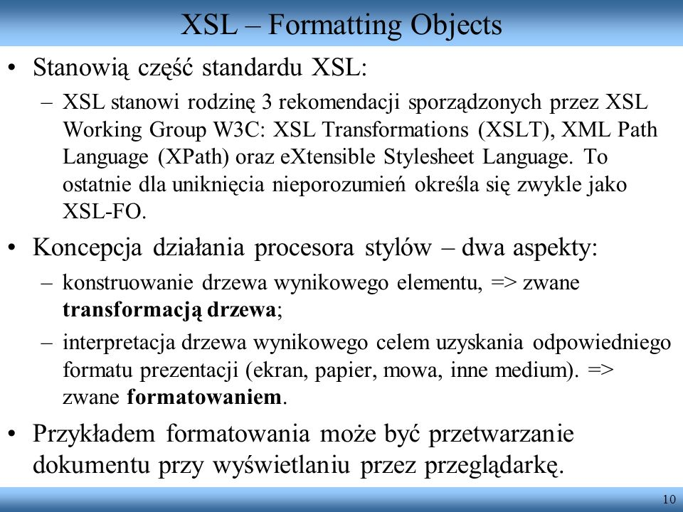XSL – Formatting Objects