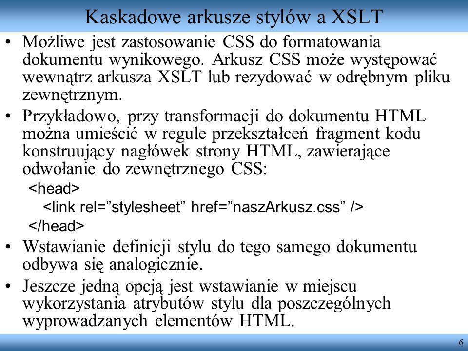 Kaskadowe arkusze stylów a XSLT