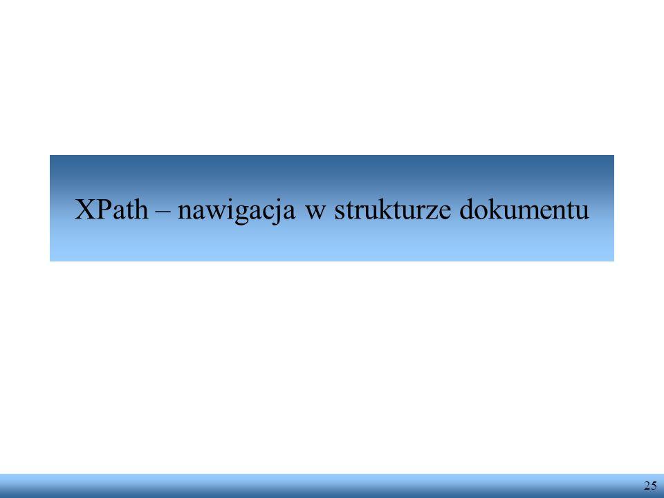 XPath – nawigacja w strukturze dokumentu