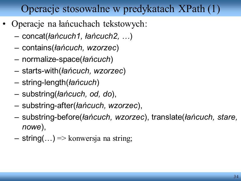 Operacje stosowalne w predykatach XPath (1)