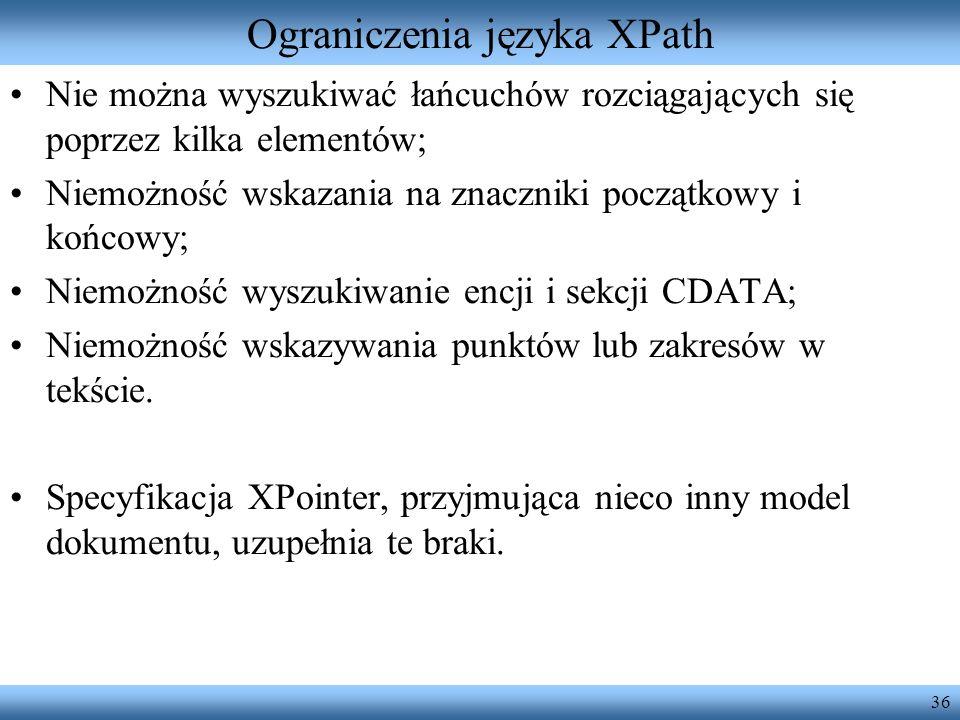 Ograniczenia języka XPath