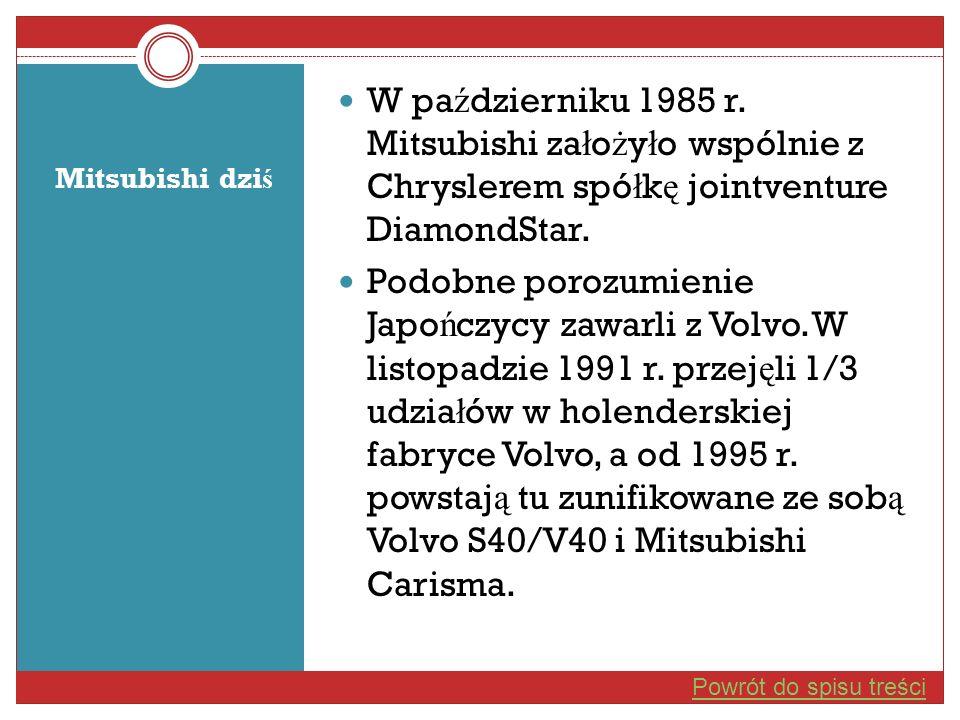 W październiku 1985 r. Mitsubishi założyło wspólnie z Chryslerem spółkę jointventure DiamondStar.