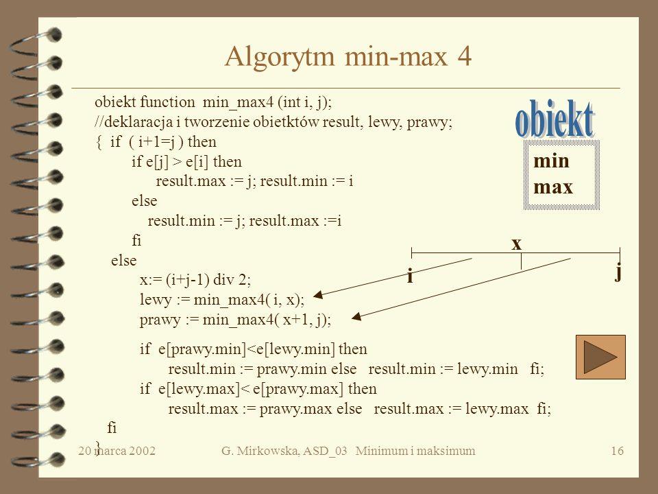 G. Mirkowska, ASD_03 Minimum i maksimum
