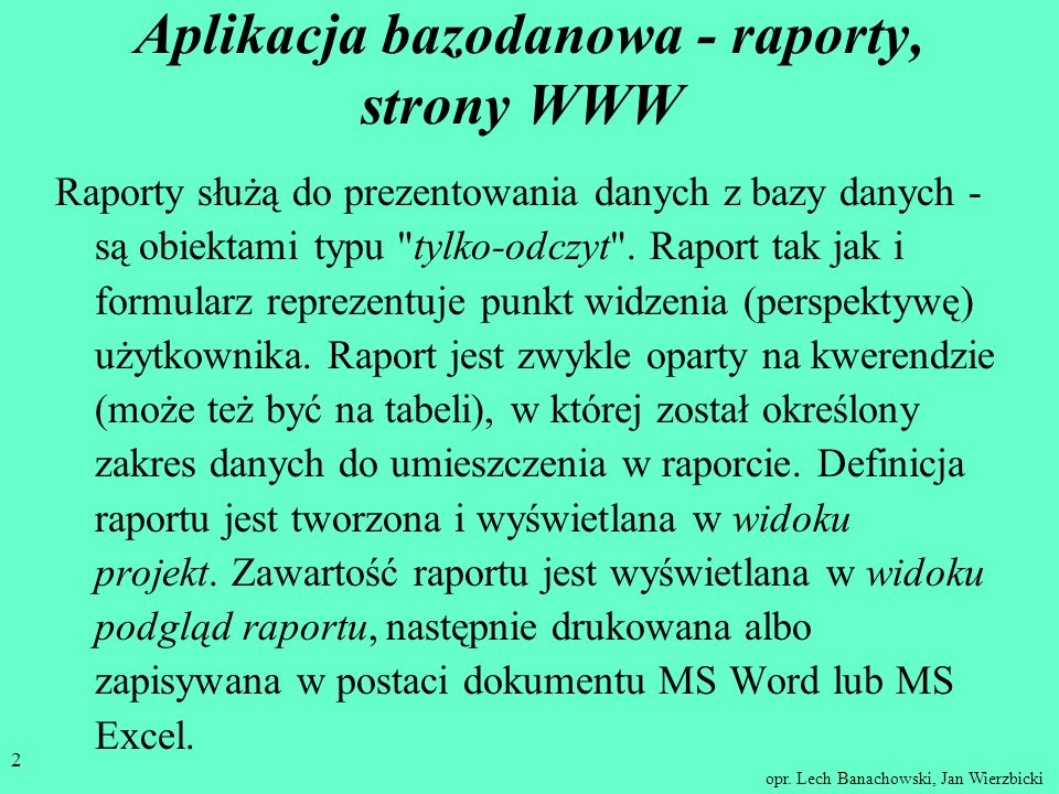Aplikacja bazodanowa - raporty, strony WWW