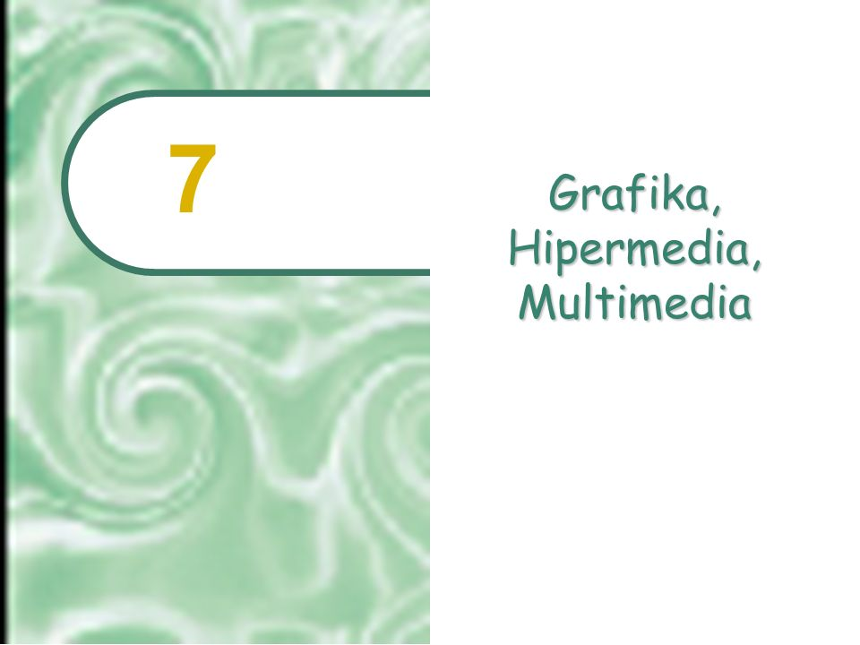 Grafika, Hipermedia, Multimedia
