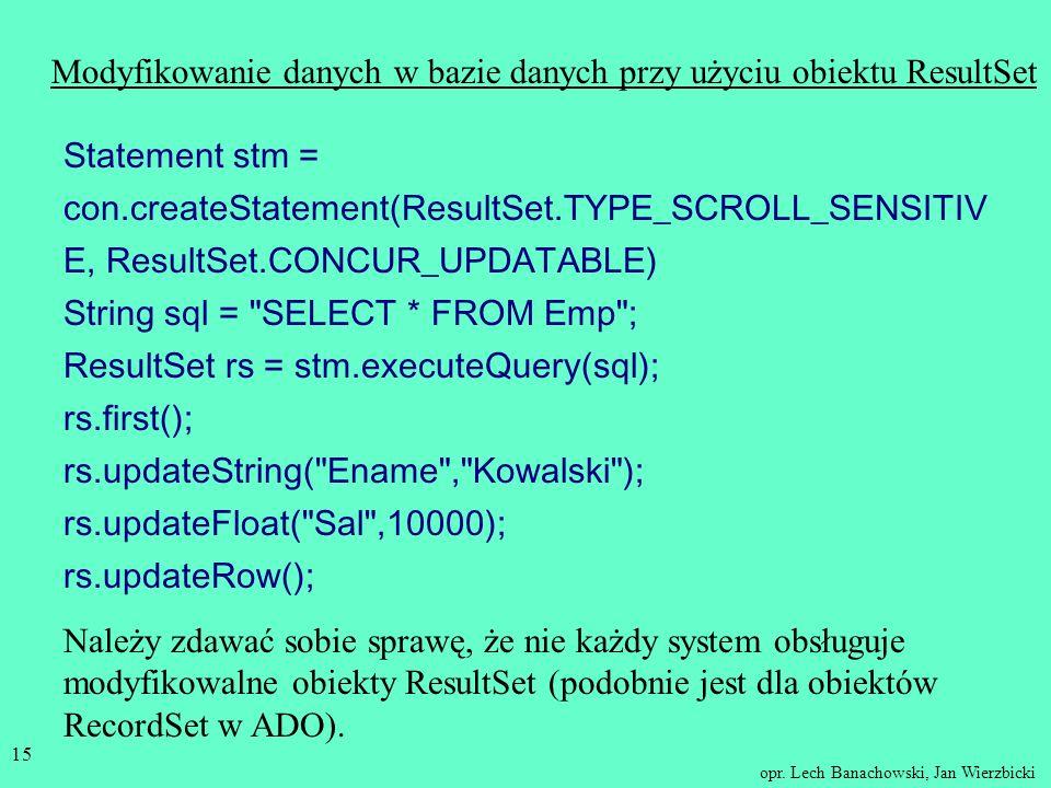 Modyfikowanie danych w bazie danych przy użyciu obiektu ResultSet
