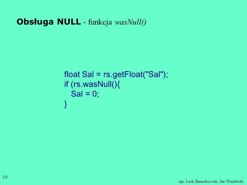 Obsługa NULL - funkcja wasNull()