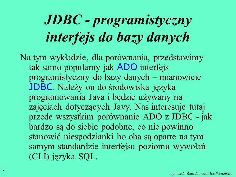 JDBC - programistyczny interfejs do bazy danych
