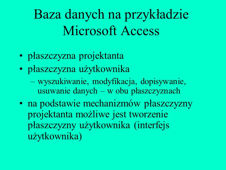 Baza danych na przykładzie Microsoft Access
