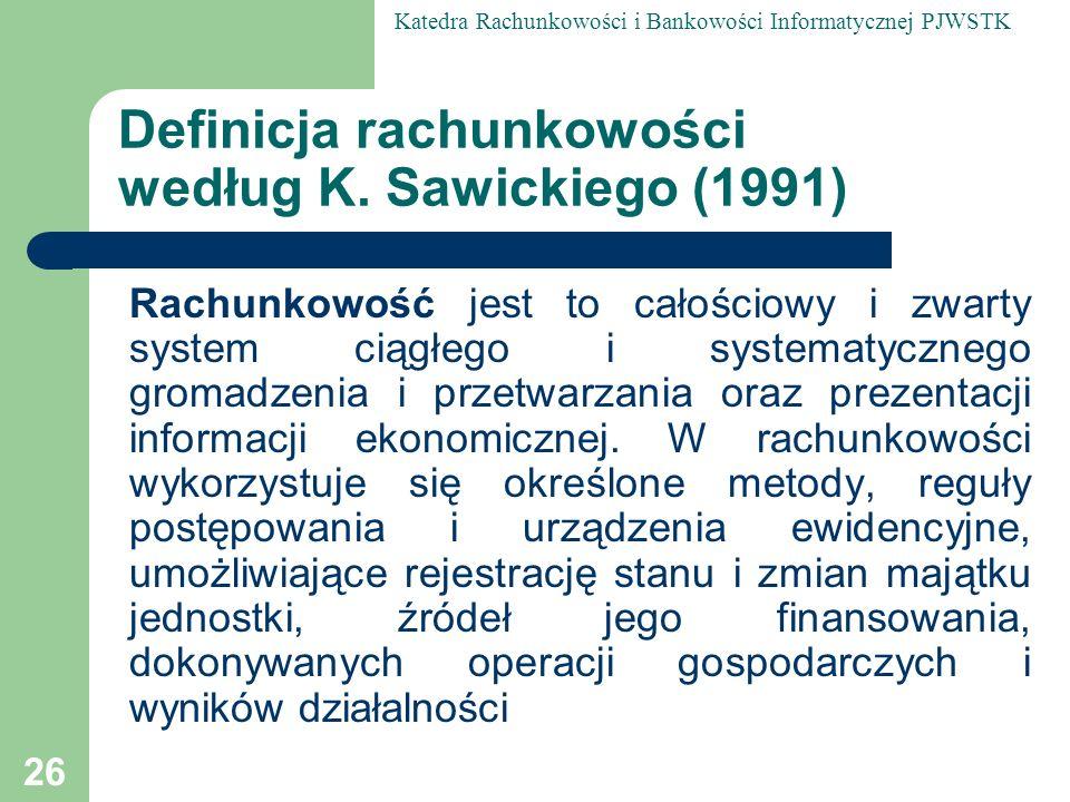 Definicja rachunkowości według K. Sawickiego (1991)