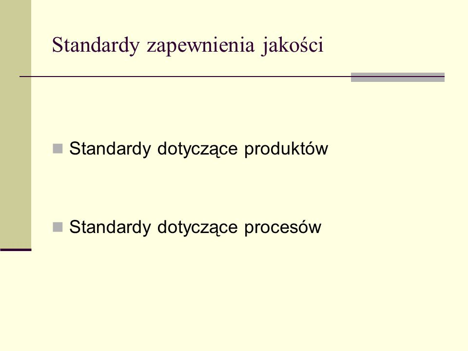 Standardy zapewnienia jakości