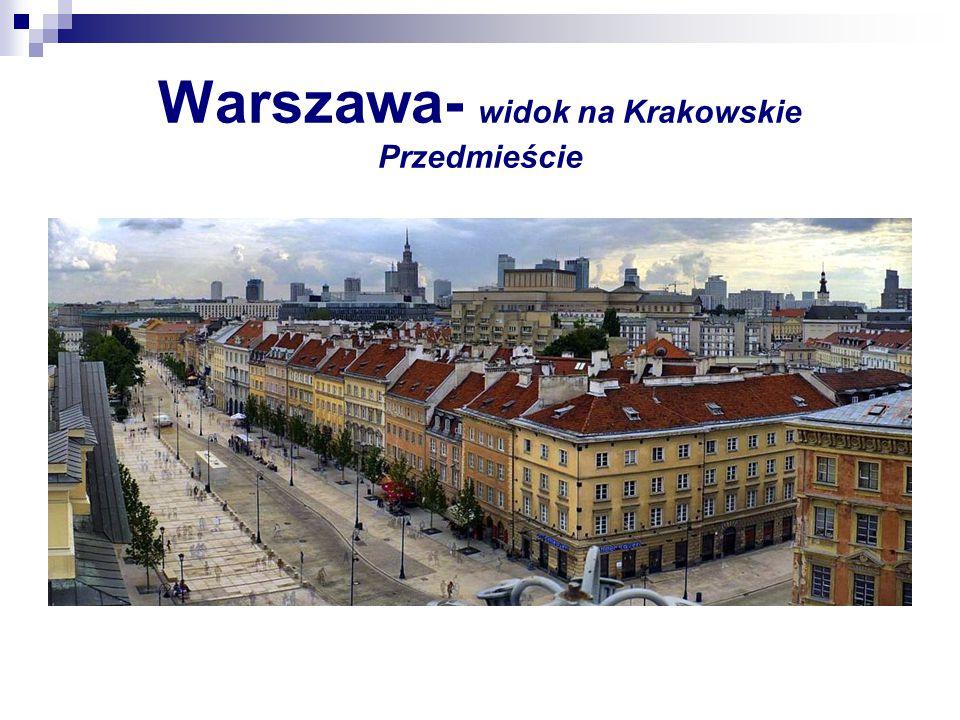 Warszawa- widok na Krakowskie Przedmieście