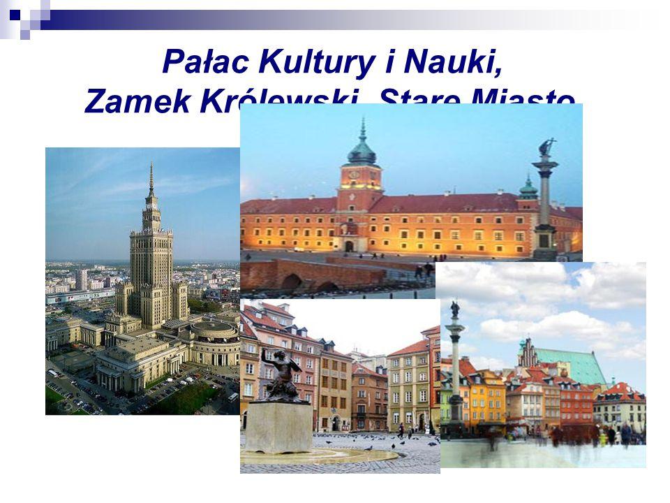 Pałac Kultury i Nauki, Zamek Królewski, Stare Miasto