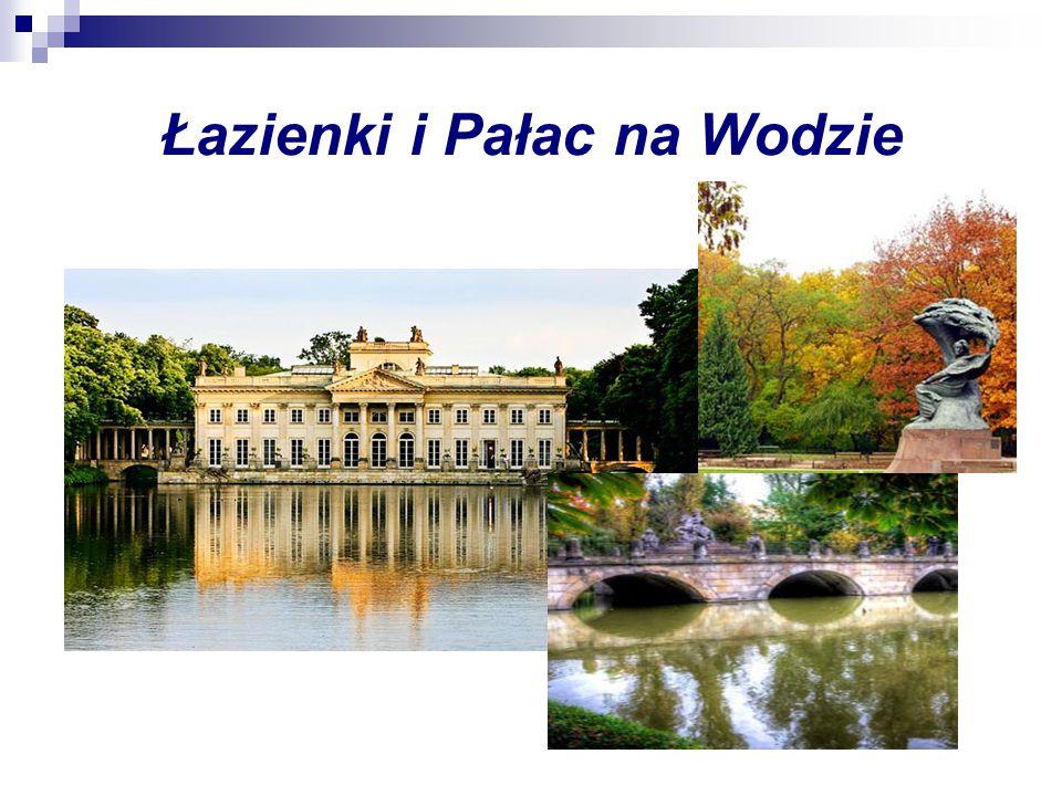 Łazienki i Pałac na Wodzie