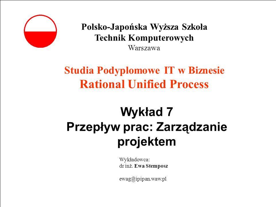 Wykład 7 Przepływ prac: Zarządzanie projektem