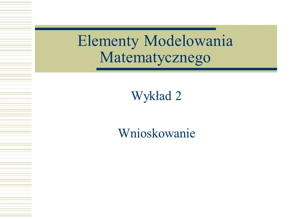 Elementy Modelowania Matematycznego