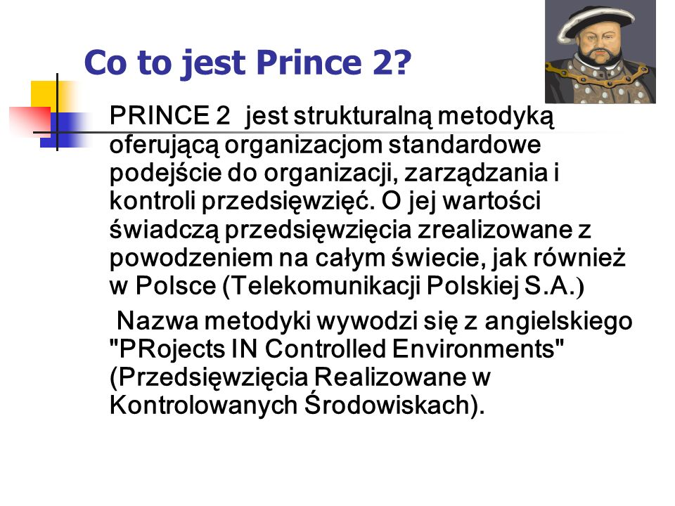 Co to jest Prince 2