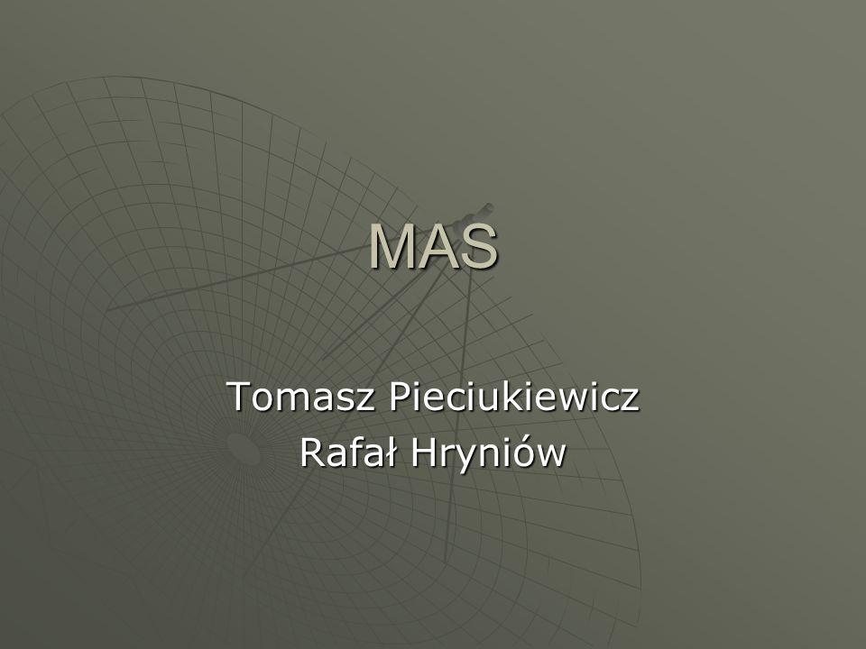Tomasz Pieciukiewicz Rafał Hryniów