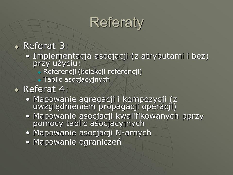 Referaty Referat 3: Referat 4: