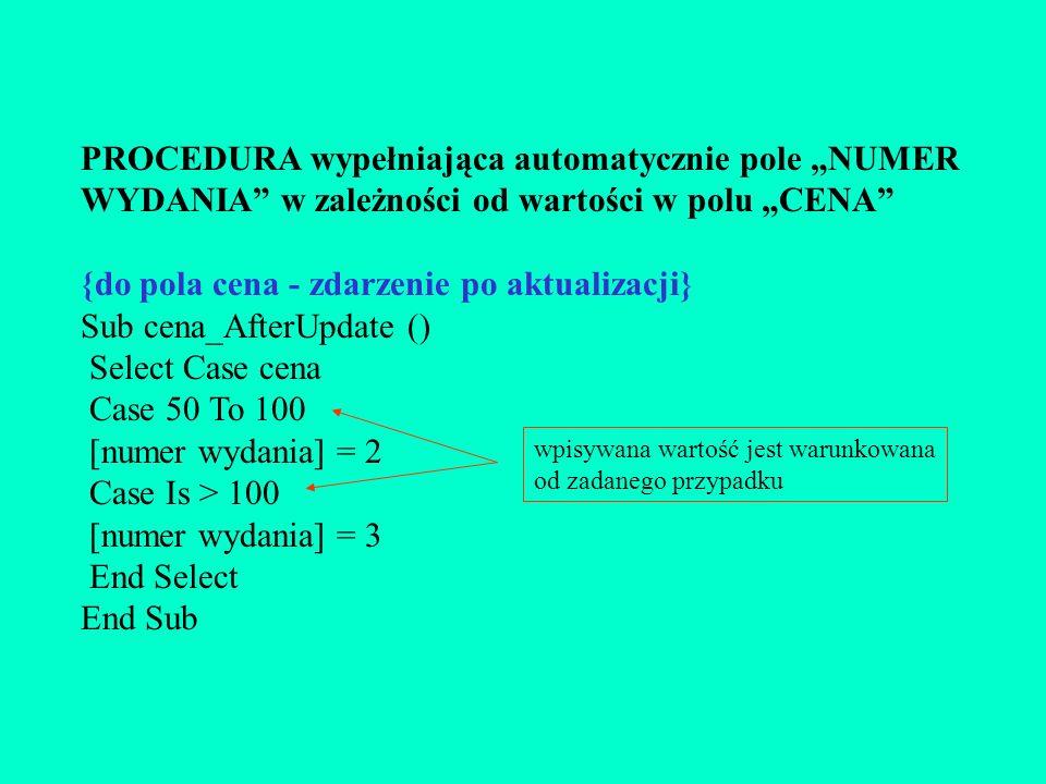 {do pola cena - zdarzenie po aktualizacji} Sub cena_AfterUpdate ()