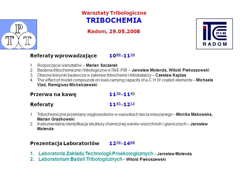 Warsztaty Tribologiczne TRIBOCHEMIA