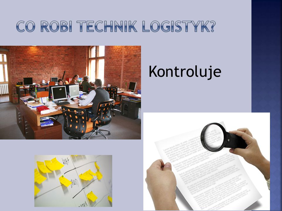 Co robi Technik logistyk