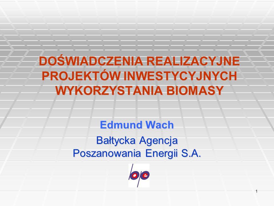 Edmund Wach Bałtycka Agencja Poszanowania Energii S.A.