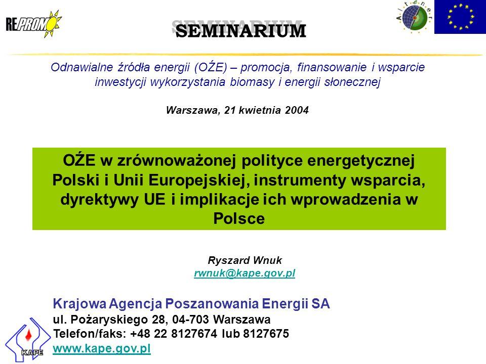 SEMINARIUM Odnawialne źródła energii (OŹE) – promocja, finansowanie i wsparcie inwestycji wykorzystania biomasy i energii słonecznej.