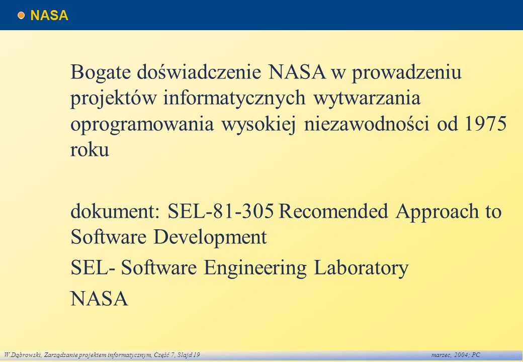 dokument: SEL Recomended Approach to Software Development