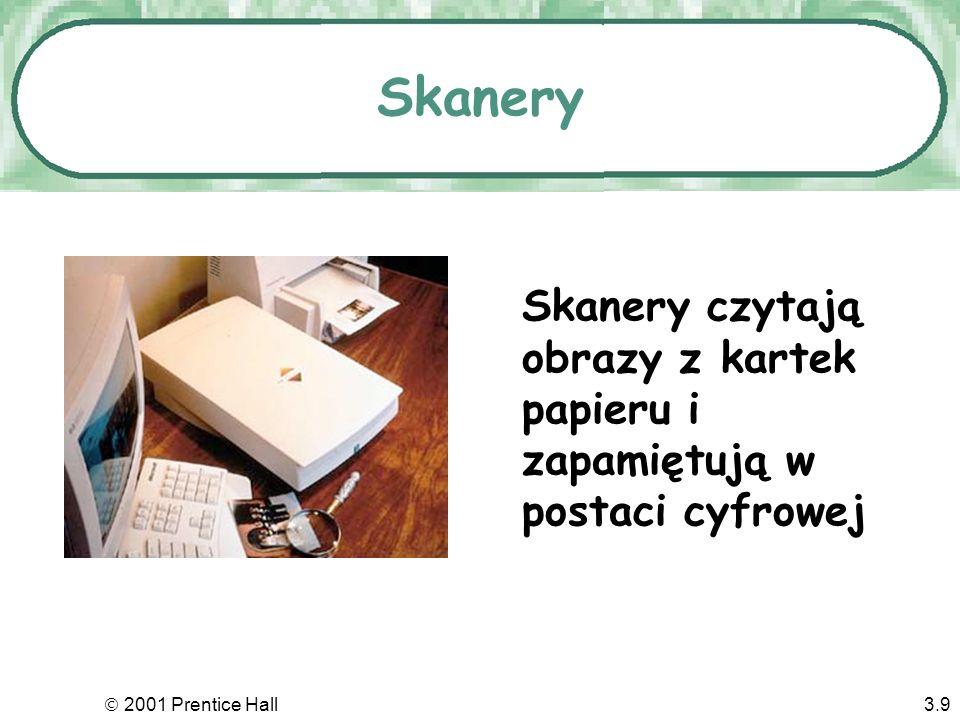 Skanery Skanery czytają obrazy z kartek papieru i zapamiętują w postaci cyfrowej.