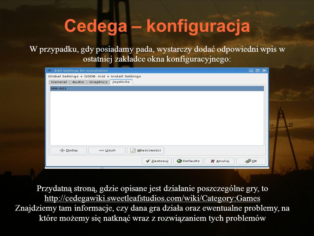 Cedega – konfiguracjaW przypadku, gdy posiadamy pada, wystarczy dodać odpowiedni wpis w ostatniej zakładce okna konfiguracyjnego: