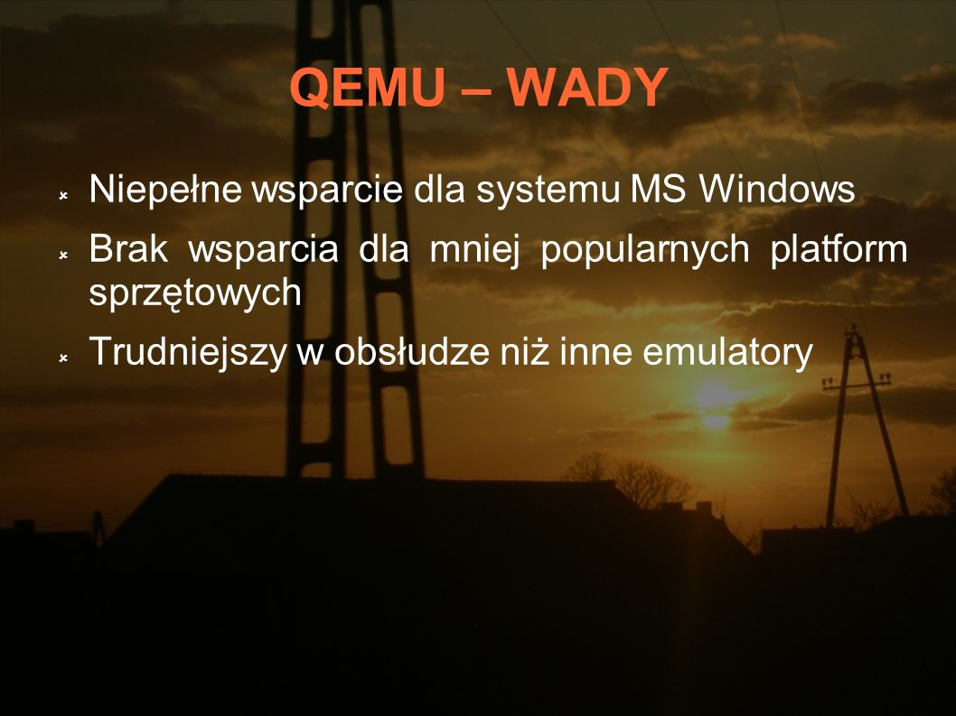 QEMU – WADY Niepełne wsparcie dla systemu MS Windows