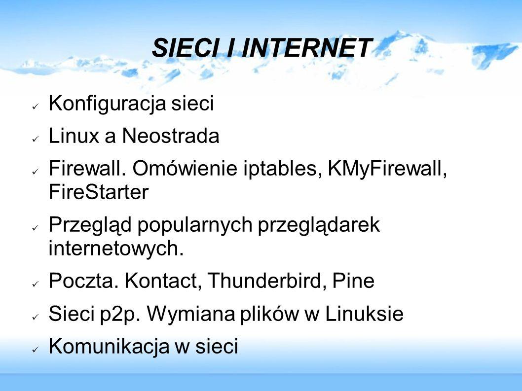 SIECI I INTERNET Konfiguracja sieci Linux a Neostrada