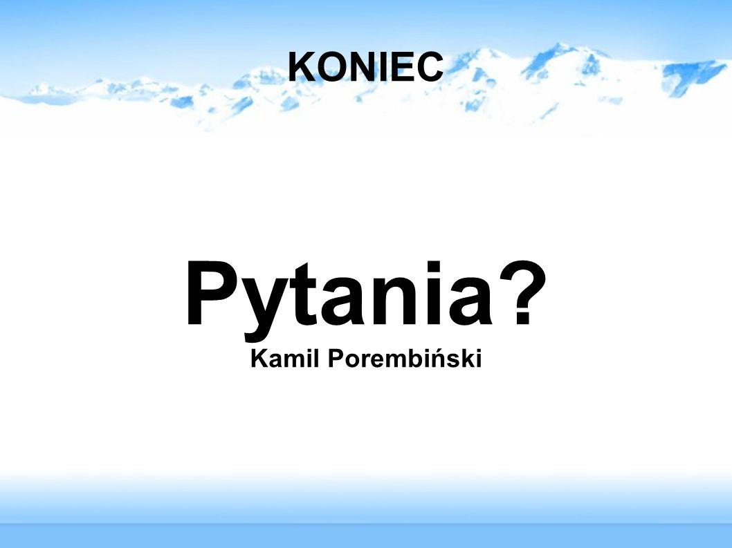 Pytania Kamil Porembiński